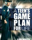 A Teen's Game Plan for Life Book