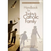 Handbook for Todays Catholic Family